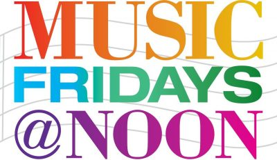 Music Fridays @ Noon - Student Recital