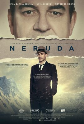 """The After Hours Film Society Presents """"Neruda"""""""
