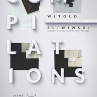 """Compilations"" Exhibit by Witold Sliwinski"