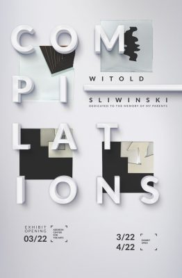 """""""Compilations"""" Exhibit by Witold Sliwinski"""