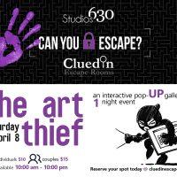 "Studios630 & Clued In Escape Rooms Presents ""The Art Thief"""