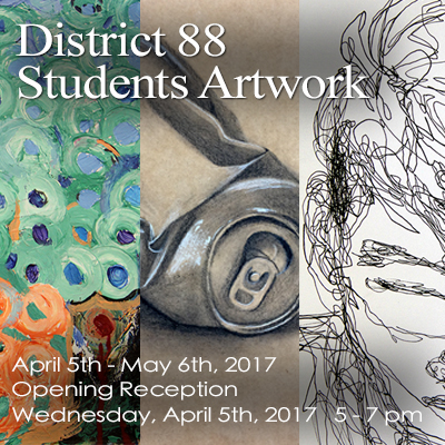 Opening Reception: District 88 Students Art Show