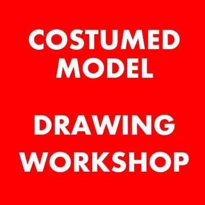 Costumed Model Drawing Workshop