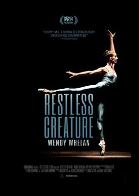 The After Hours Film Society Presents Restless Creature