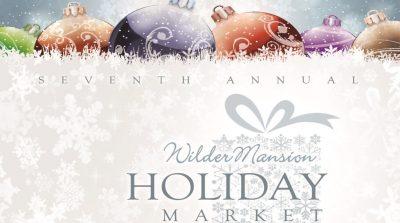 Wilder Mansion Holiday Market