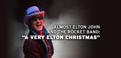 "Almost Elton John and the Rocket Band: ""A Very Elt..."