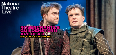 National Theatre Live: Rosencrantz & Guildenstern are Dead
