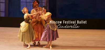 """Moscow Festival Ballet: """"Cinderella"""""""