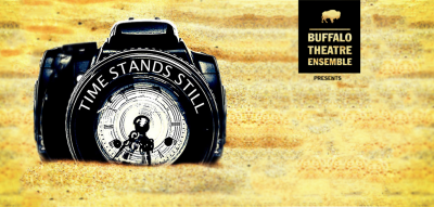 "Buffalo Theatre Ensemble: ""Time Stands Still"""