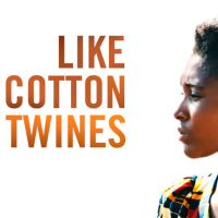 "Global Flicks: ""Like Cotton Twines"""