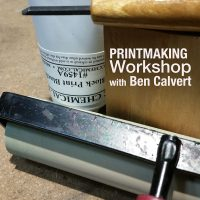 Printmaking Workshop with Ben Calvert