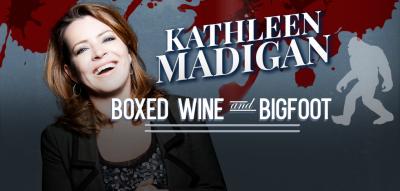 Kathleen Madigan: Boxed Wine and Bigfoot