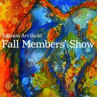 Addison Art Guild Fall Members' Show