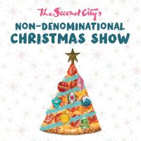 The Second City's Holiday Revue: A Non-Denominatio...
