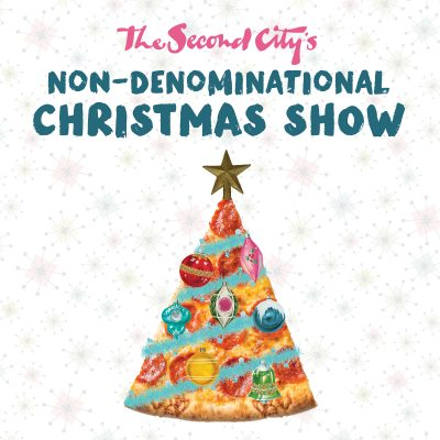 The Second City's Holiday Revue: A Non-Denominational Christmas Show