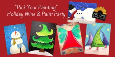 "$29 Special Holiday ""Pick Your Painting"" Wine &amp..."