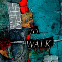 Artists Way-Walking in this World