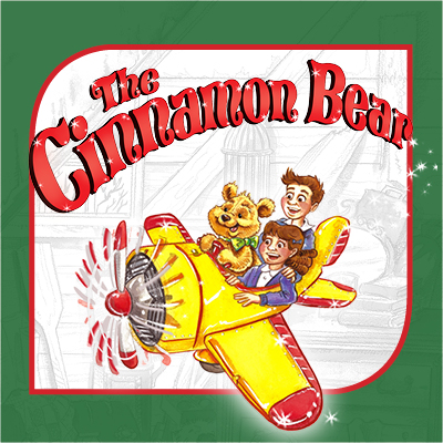 """The Cinnamon Bear"" World Onstage Premiere"