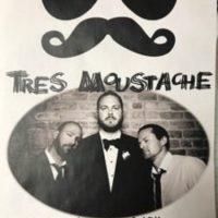 Tres' Moustache