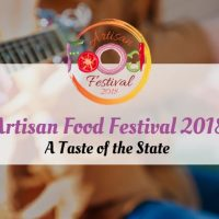 Artisan Food Festival 2018: A Taste of the State