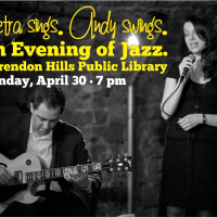 Petra Sings. Andy Swings. An Evening of Jazz at Clarendon Hills Library.