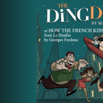 "Buffalo Theatre Ensemble: ""The Ding Dong or How the French Kiss"""