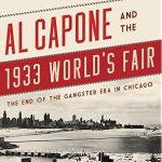 Al Capone & The 1933 World's Fair