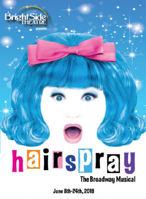 BrightSide Theatre presents HAIRSPRAY