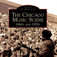 The Chicago Music Scene: 1960s & 1970s