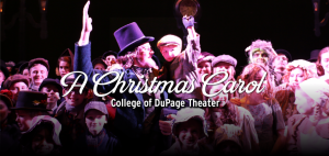 """College of Dupage Theatre Presents: """"A Christmas C..."""