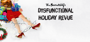 The Second City: Dysfunctional Holiday Revue