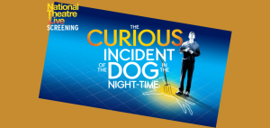 "National Theatre Live: ""The Curious Incident of th..."