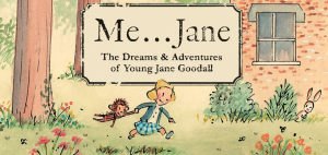 Me...Jane - The Dreams and Adventures of Young Jan...