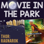 Movie in the Park: Thor Ragnorak