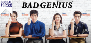 Global Flicks: Bad Genius