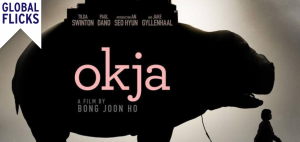 Global Flicks: Okja