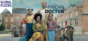 Global Flicks: The African Doctor