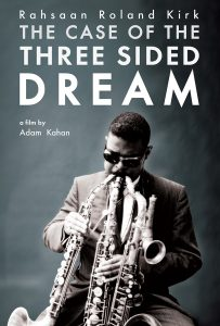WDCB Encore Film Series Rahsaan Roland Kirk: The C...
