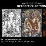 """Water Street Studios Presents """"In the Marvelous Real"""" by Chris Hodge & Cynthia Hellyer Heinz"""