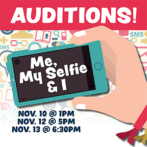 Auditions:  Me, My Selfie & I