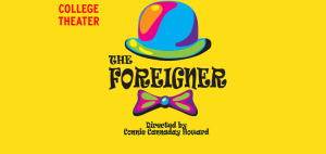College Theater: The Foreigner