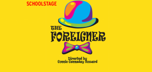 School Stage: The Foreigner