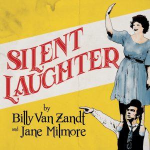 "Wheaton Drama presents ""Silent Laughter"""