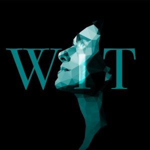 """Wheaton Drama announces auditions for """"Wit"""" by Margaret Edson"""