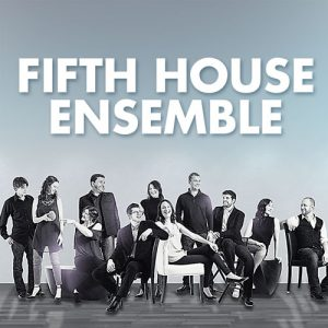 Fifth House Ensemble