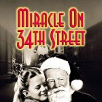Twelve Days of Tivoli presents Miracle on 34th Street (1947)