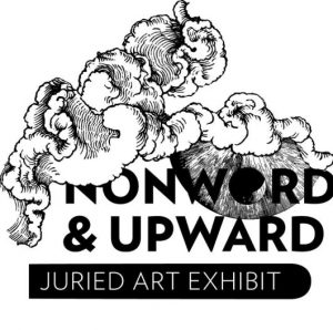 Reception: Nonword & Upward Gallery Show