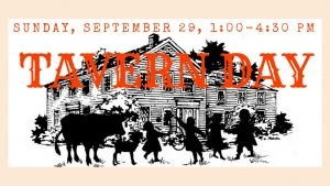 Tavern Day: A Living History Celebration of Stacy's Tavern