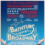 After Hours Film Society Presents Bathtubs Over Broadway