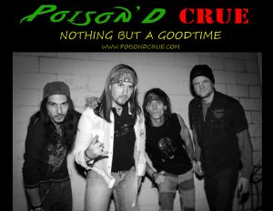 Music in the Park 2019: Poison'd Crue